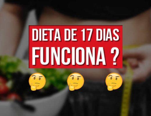 Dieta de 17 dias funciona?