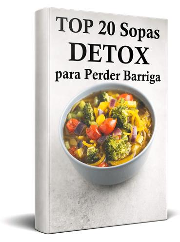 Detox de 3 dias para desinchar o corpo - top 20 sopas detox